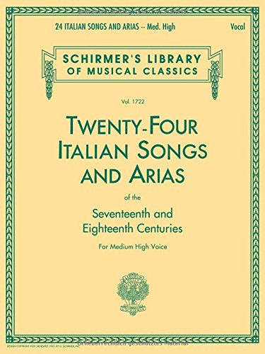 24-italian-songs-and-arias-medium-high-voice-book-only-medium-high-voice-schirmers-library-of-musica