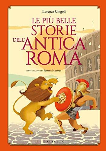 Le più belle storie dell'antica Roma