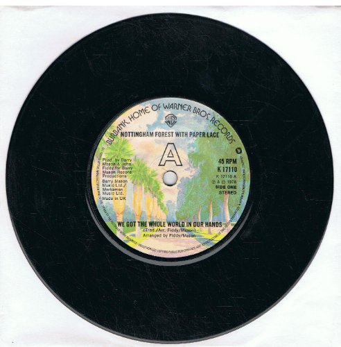 Nottingham Forest With Paper Lace - We Got The Whole World In Our Hands / The Forest March (7