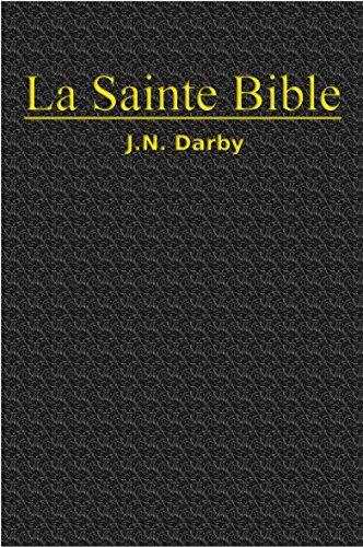 La Sainte Bible (Darby) par John Nelson Darby