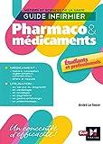 Guide infirmier pharmaco et médicaments...