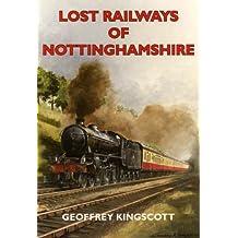 Lost Railways of Nottinghamshire
