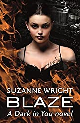 Blaze (The Dark in You) by Suzanne Wright (2016-09-01)