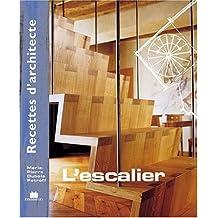 Recette d'architecte - L'escalier