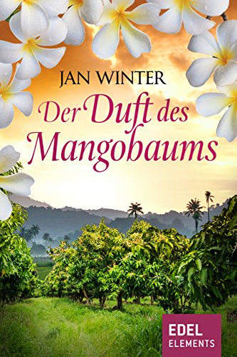 Der Duft des Mangobaums