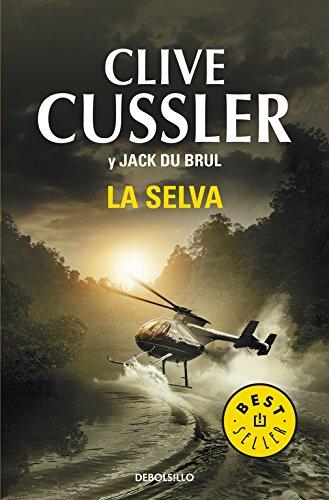 La selva (Juan Cabrillo 8) (BEST SELLER)