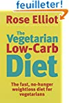 The Vegetarian Low-Carb Diet: The Fas...