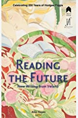 Reading the Future: New Writing from Ireland Celebrating 250 Years of Hodges Figgis Paperback