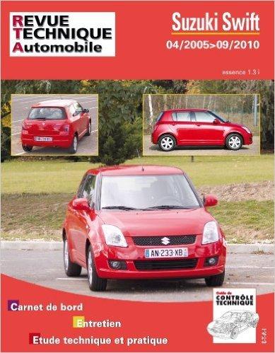 Suzuki Swift essence 1.3i 04/2005 > 09/2010 de Revue technique automobile ( 1 mai 2011 ) par Revue technique automobile