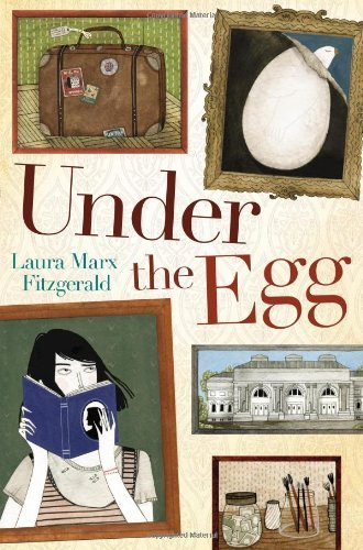By Laura Marx Fitzgerald Under the Egg