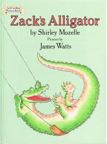 Zack's Alligator (An I can Read Picture Book)