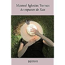 As rapazas de Xan (Edición Literaria - Narrativa E-Book)