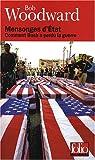 Mensonges d'État - Comment Bush a perdu la guerre de Woodward.Bob (2008) Broché