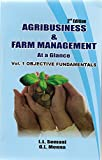 Agribusiness & Farm Management At a Glance ( VOL-1 Objective Fundamentals )