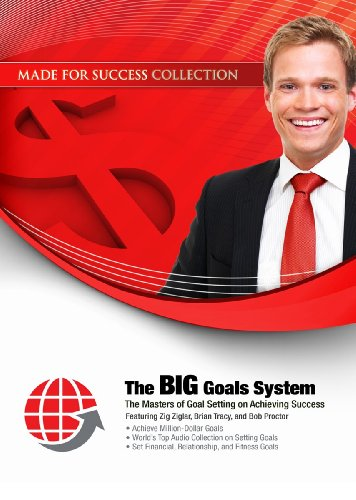 The BIG Goals System: The Masters of Goal Setting on Achieving Success [With 2 DVDs] (Made for Success) Audio-vision Plus
