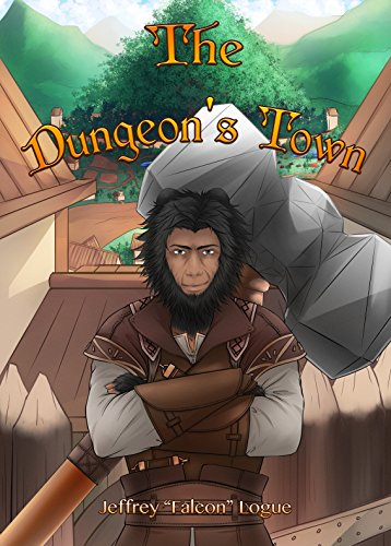The Dungeon's Town (The Slime Dungeon Chronicles Book 2)