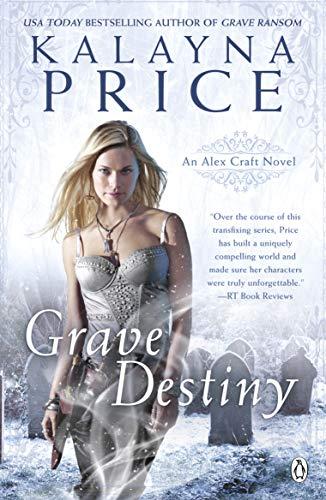 Grave Destiny (Alex Craft) (English Edition) (Shadow Hunters Mortal Instruments)
