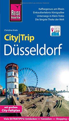 Reise Know-How CityTrip Düsseldorf: Reiseführer mit Stadtplan und kostenloser Web-App