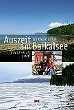 Auszeit am Baikalsee: 1 Jahr am Limit