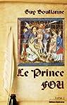 Le Prince Fou par Boulianne