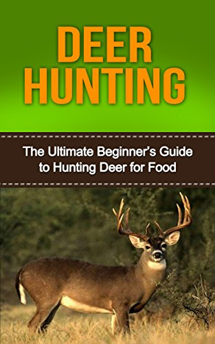 deer-hunting-deer-hunting-for-beginners-mastering-deer-hunting-like-a-pro-bow-hunting-deer-hunting-f