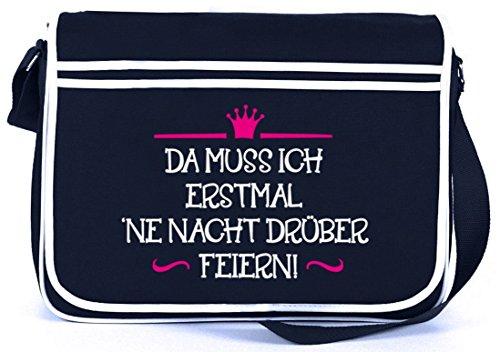 Lustige Retro Messenger Bag Kuriertasche mit Da muss ich erstmal 'ne Nacht drüber feiern! Motiv Navy