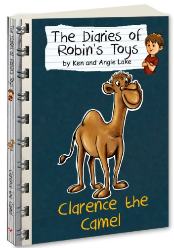 Clarence the Camel (The Diaries of Robins Toys Book 4) (English Edition) -