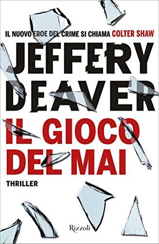 """Risultati immagini per """"Il gioco del mai"""" di Jeffery Deave"""