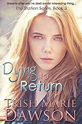 Dying to Return: The Station Series 3 (English Edition)