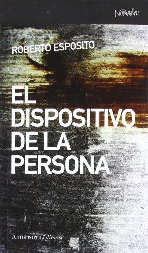 El dispositivo de la persona (Nómadas)