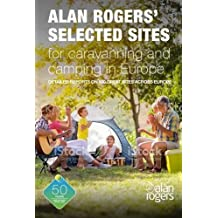 Alan Rogers' Selected Sites for Caravaning and Camping in Europe