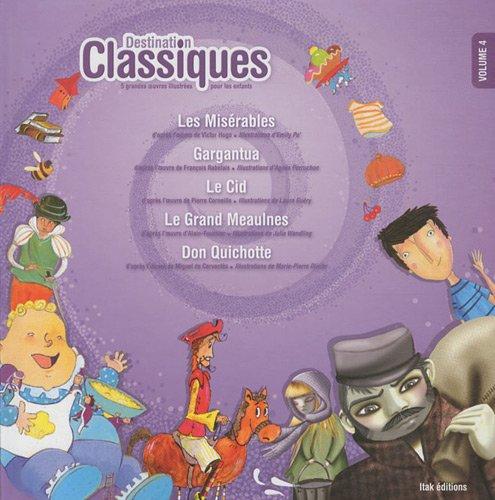 Destination classiques - Volume 4