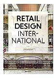 Retail Design International: Components, Spaces, Buildings