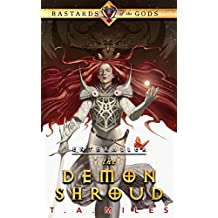 The Demon Shroud: Bastards of the Gods Dark Fantasy (Enthraller Book 1) (English Edition)