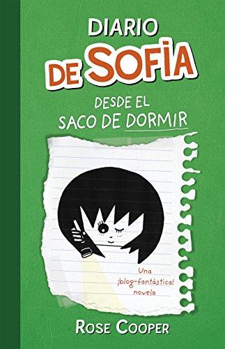 Diario de Sofía desde el saco de dormir (Serie Diario de Sofía 3) por Rose Cooper
