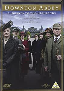Downton Abbey: A Journey to the Highlands [UK Import]