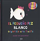 El pequeño pez blanco organiza una fiesta / Little White Fish Has a Party