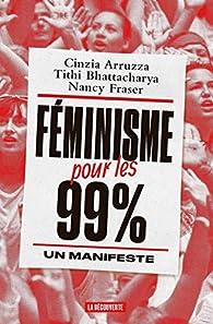 Féminisme pour les 99% par Cinzia Arruzza