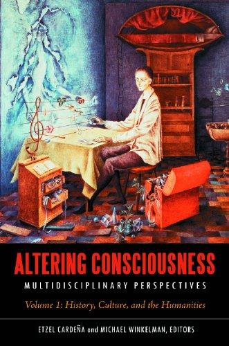 Altering Consciousness, Multidisciplinary Perspectives, 2 Volumes