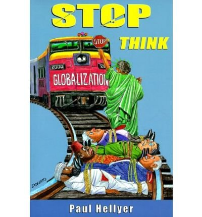 [(Stop, Think )] [Author: Paul Hellyer] [Oct-1999]