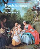 French Paintings Before 1800 (National Gallery Schools of Painting)