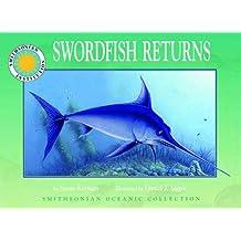 Swordfish Returns - a Smithsonian Oceanic Collection Book (Mini book) by Susan Korman (2003-12-01)