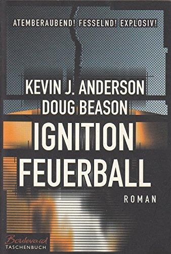 Ignition Feuerball, Roman,