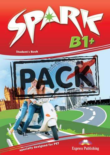 Spark. B1. Student's book. Con e-book. Con espansione online. Per le Scuole superiori