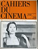 Cahiers du cinema n° 290 - 291 - michelangelo antonioni - cannes 78 - troisieme semaine des cahiers de paris - adolfo g. arrieta - johan van der keuken - semaine des cahiers a damas - la fiction historique ...