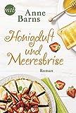 Honigduft und Meeresbrise von Anne Barns