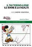 Image de Il tav Torino-Lione. Le bugie e la realtà