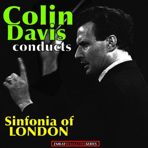 Colin Davis: conducts the Sinf...