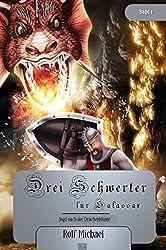 Jagd nach der Drachenblume (Drei Schwerter für Salassar 1)