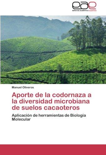 Aporte de la codornaza a la diversidad microbiana de suelos cacaoteros por Oliveros Manuel